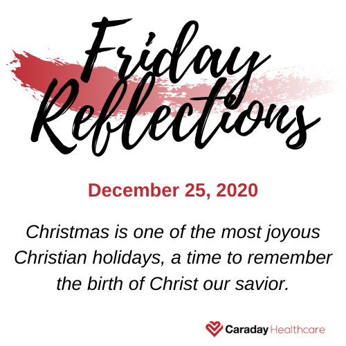 Friday Reflections – December 25, 2020