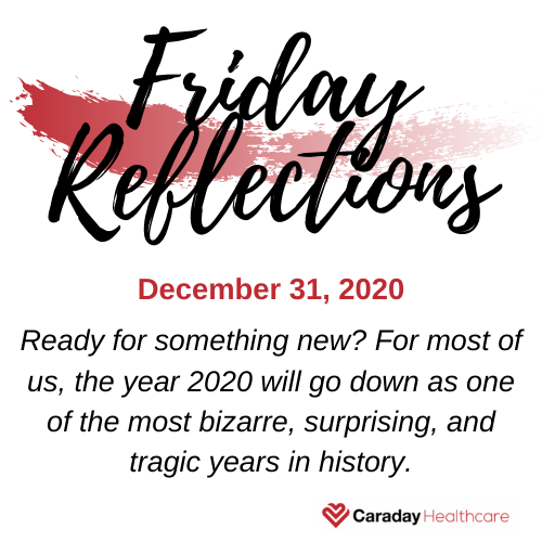 Friday Reflections – December 31, 2020