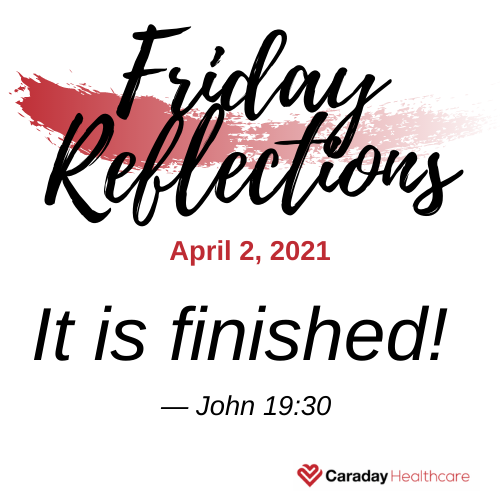 Friday Reflections – April 2, 2021
