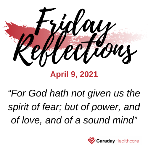 Friday Reflections – April 9, 2021