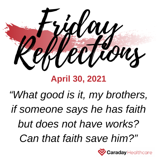 Friday Reflections – April 30, 2021